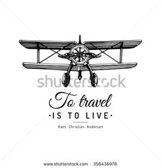 stock-vector-to-travel-is-to-live-typographic-inspirational-poster-vintage-retro-airplane-logo-vector-356438978.jpg (450×470)