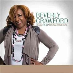 Beverly Crawford - Thank You For All You've Done