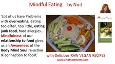Mindful Eating by Nuit Quote about Mindfulness and Overeating. #mindfuleating #book