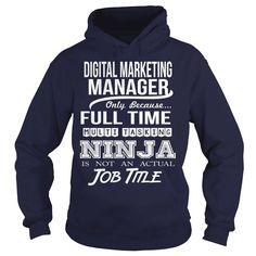 DIGITAL MARKETING MANAGER - NINJA, Order Here ==> https://www.sunfrog.com/LifeStyle/DIGITAL-MARKETING-MANAGER--NINJA-Navy-Blue-Hoodie.html?58114 #christmasgifts #xmasgifts #birthdaygifts