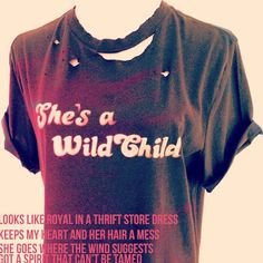 Wild Child. Hell and High Water Clothing. Rock 'n' Roll Style. Inspiration. Kenny Chesney lyrics. A little bit country, a little bit rock 'n' roll. Art. Type. Theresa LaVelle. As with all of our products, a portion of the proceeds will be donated to provide art therapy for young cancer patients and their families <3