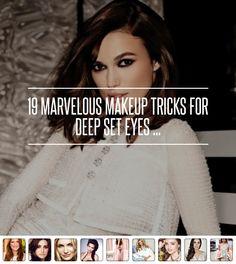 19 #Marvelous Makeup Tricks for Deep Set Eyes ... →  Makeup #Makeup