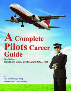 Best International Airline Pilot Career Guide : A Complete Pilots Career Guide Step By Step Learn . Aviation Careers, Aviation News, Commercial Pilot Training, Pilot Career, College Usa, Aviation Training, Becoming A Pilot, Airline Reservations, All Airlines