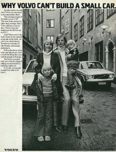 """1972 Volvo Car Ad, """"Why Volvo can't build a small car""""... because of tall Swedish men"""