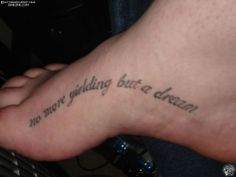 Next tattoo inspiration spot...different words and flower at the end (yellow)
