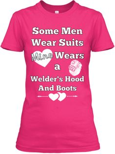 Ultimate Welder Wife Shirt | Teespring