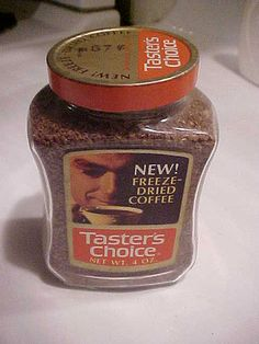 A 1970s unopened jar of Taster's Choice Freeze Dried Coffee. My parents bought this brand, so I remember it well. In fact, I didn't even have a coffee maker until I got married and moved out of my childhood home.