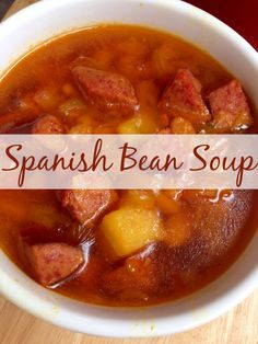 February 4: National Homemade Soup Day  | Spanish Bean Soup