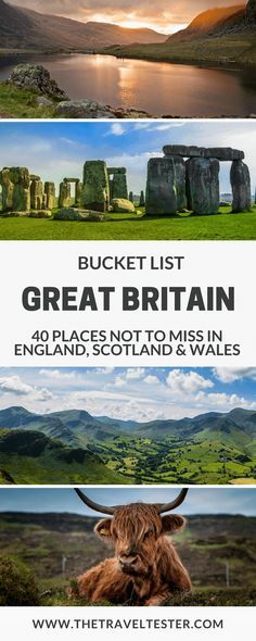 Great Britain Bucket List: 40 Places not to Miss in England, Scotland and Wales || The Travel Tester