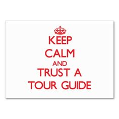 Keep calm and trust the tour guide business card template tour keep calm and trust a tour guide business card pronofoot35fo Image collections