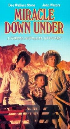 Miracle Down Under Movie - Australian outback in the 1890s with a special Christmas visitor