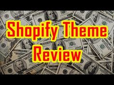 Shopify Theme Review - How to choose the best theme for your shopify store…