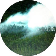 Dreamy, in the clouds