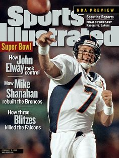 John Elway leads the Broncos to a dismantling of the Atlanta Falcons in Super Bowl XXXIII. He was named the game's MVP. Denver Broncos Football, Go Broncos, Chicago Cubs Baseball, Broncos Fans, Broncos Players, John Elway Super Bowl, Si Cover, Sports Illustrated Covers