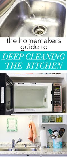 The homemaker's guide to deep-cleaning the kitchen. A detailed list of how to clean the kitchen naturally!