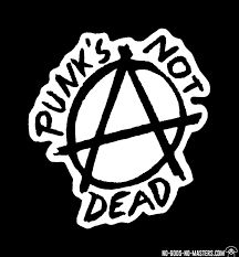 punk is not dead Punks Not Dead, Punk Art, Life Is Strange, Bullshit, Aesthetics, Creations, Events, Stickers, Graphic Design