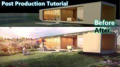 Post Production Exterior Architectural Visualization Photoshop
