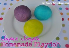 Super simple homemade playdoh recipe