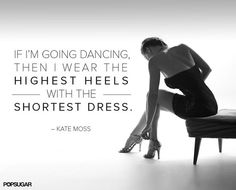24 Pin-Worthy Fashion Quotes That Never Go Out of Style: We tend to agree with this model behavior.
