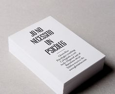 """""""I DON'T NEED A PSYCHOLOGIST"""" Business card for a psycologist / Corporate identity / Designed by Griselda Martí - GRIS"""