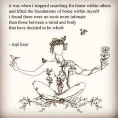 24 Empowering Short Poems From Feminist Poet Rupi Kaur Life Changing Quotes, Life Quotes Love, Quotes To Live By, Feelings Change Quotes, Attitude Quotes, Hot Mess Quotes, Searching For Love Quotes, People Change Quotes, Finding Happiness Quotes