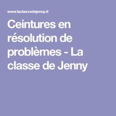 Ceintures en résolution de problèmes - La classe de Jenny