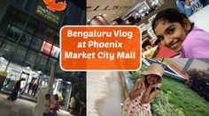 Phoenix Market City Mall in Bengaluru   Bangalore Vlog #banglorevlog #bengaluru #kidsvlog #youtuber #vlogging #phoenixmarketcitymall