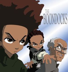 Boondocks. Hysterically funny but also an amazing social commentary.