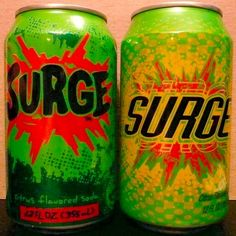 Surge - the best drink ever! I was so mad when they banned it at school.