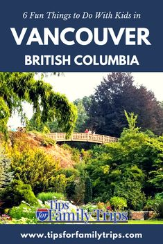 6 fun things to do with kids in Vancouver, British Columbia. Whether you prefer the gorgeous scenery of the Pacific Northwest, history, or urban sophistication, Vancouver is a great vacation destination for families. | tipsforfamilytrips.com #Vancouver #BritishColumbia #Canada #tipsforfamilytrips #travel #summer #vacationideas