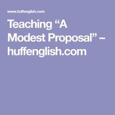 15 Best Modest Proposal Images Modest Proposal Ap Language