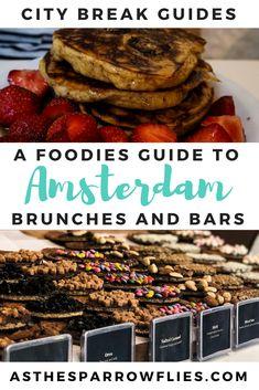 Amsterdam | City Breaks | Food Guide | Europe Travel #amsterdam #travel