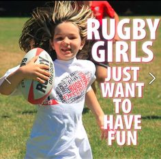 Rugby Girls Just Want to Have Fun