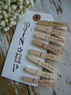 Stamped Clothes Pins by Patina White~such a cute idea-would also be cute to glue magnets on the back and put on the Fridge!