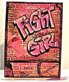 Fight like a girl.  Breast Cancer Awareness card by @Rita Barakat.
