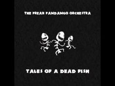 Requiem for a Fish by The Freak Fandango Orchestra