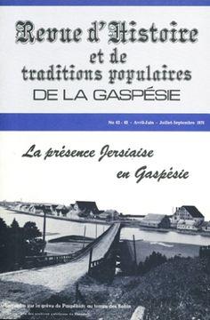 """De 1975 à 1980, la """"Revue d'histoire et de traditions populaires de la Gaspésie""""."""