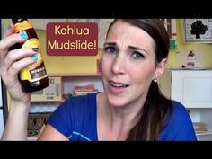 Kahlua Mudslide FRIDAY!