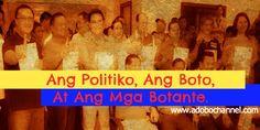 Ang Politiko, Ang Boto, At Ang Mga Botante.