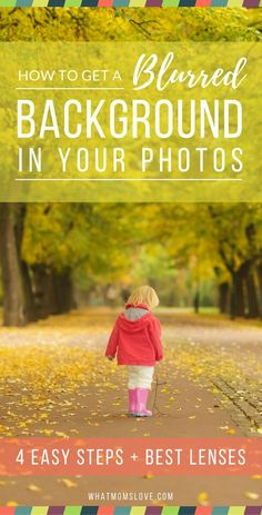 "Take your photos to the next level with these 4 easy steps to get a blurry background. Keep your subject sharp & in-focus, and get a beautiful, soft buttery blur in the back. These tips can be used for DSLR + point-and-shoot cameras. It even includes the ""Best Recommended Lenses for Parents"" (a.k.a. for taking photos of your kids!)"