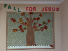Bulletin Board for our Sunday School room. I didn't notice that my red leaf at the bottom left until later. I think I am going to add a basket of apples. I used fabric for the background, construction paper for the tree, and the leaves came from the Dollar Tree. I had the red letters (also from the DT) and I cut out the green ones.