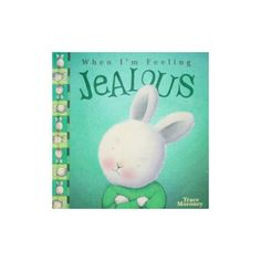 When I'm Feeling Jealous - by Trace Moroney - Tinklepea Parent Resources, Simple Stories, Feeling Sad, I Love Books, Book Activities, Cool Toys, Wooden Toys, Childrens Books