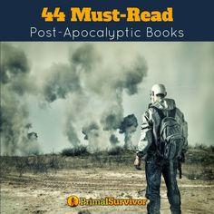 44 Must Read Post-Apocalyptic Books for Preppers. #emergencypreparedness #apocalypse #preppers #postapocalyptic #fiction #primalsurvivor