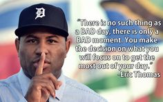 A quote from one of the best moivational speakers Eric Thomas #EricThomas