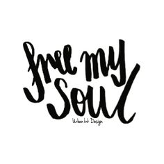 www.nothingbutvintage.com.au   Urban Ink Design Typography Quote : Free My Soul