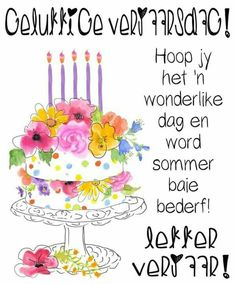 Birthday Wishes Greetings, Happy B Day, Birthday Images, Birthdays, Happy Birthday, Messages, Afrikaans, Cards, Violets