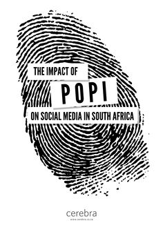 The Protection of Personal Information Act (POPI) is here, and it has an impact on how you run your social media activities. New bills and acts are Social Business, South Africa, Leadership, Social Media, Social Networks, Social Media Tips