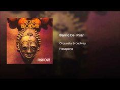 """""""Barrio del Pilar""""  - ORCH. B'WAY"""