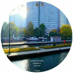 Mannella - Yolin / TUNNYL Records / TNL006 - http://www.electrobuzz.fm/2016/07/01/mannella-yolin-tunnyl-records-tnl006/