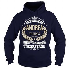 Awesome Tee Its an  ANDREA Thing Shirts & Tees